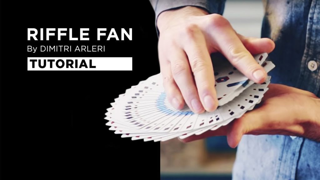 Cardistry Tutorial – Riffle Fan